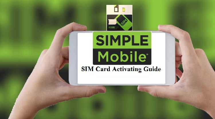 How To Activate A Simple Mobile SIM Card