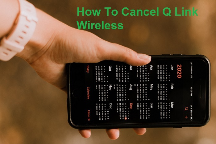 How To Cancel Q Link Wireless
