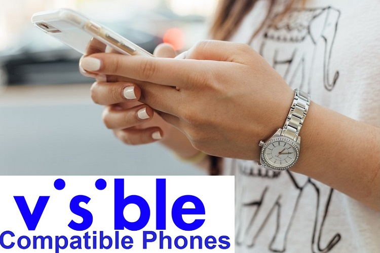 Visible Wireless Compatible Phones